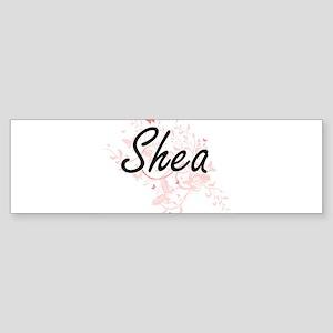 Shea Artistic Name Design with Butt Bumper Sticker