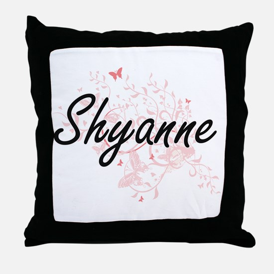 Shyanne Artistic Name Design with But Throw Pillow