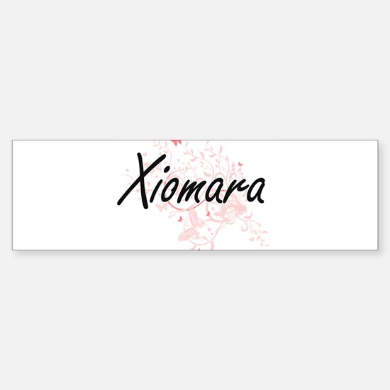 Xiomara Artistic Name Design with B Bumper Bumper Bumper Sticker