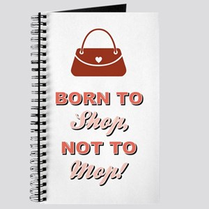 BORN TO SHOP.. Journal