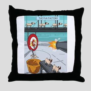 Pug Factory Throw Pillow