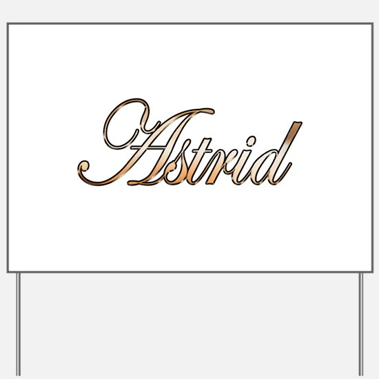 Gold Astrid Yard Sign