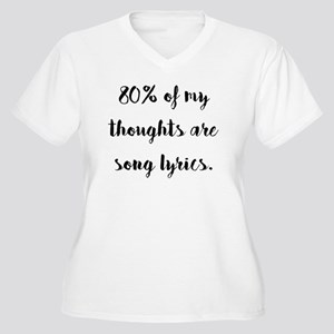 80% of My Thoughts Are Song Lyri Plus Size T-Shirt