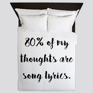 80% of My Thoughts Are Song Lyrics Queen Duvet