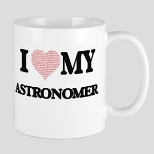 I love my Astronomer (Heart Made from Words) Mugs