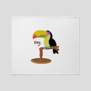 Hey toucan Throw Blanket