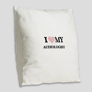 I love my Audiologist (Heart M Burlap Throw Pillow