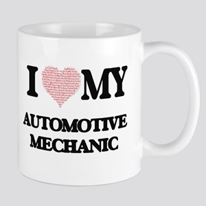 I love my Automotive Mechanic (Heart Made fro Mugs