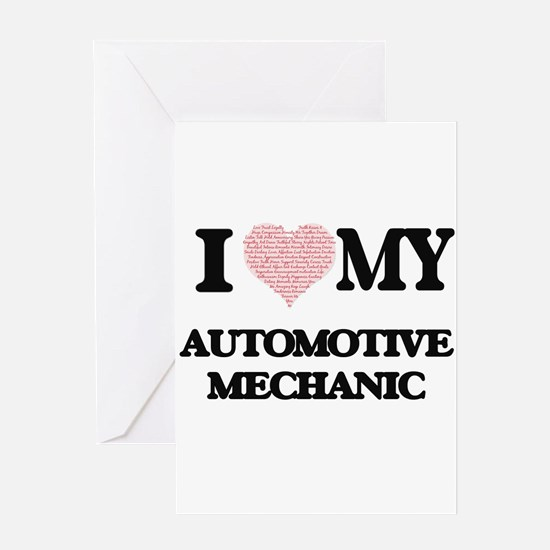 I love my Automotive Mechanic (Hear Greeting Cards