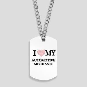 I love my Automotive Mechanic (Heart Made Dog Tags