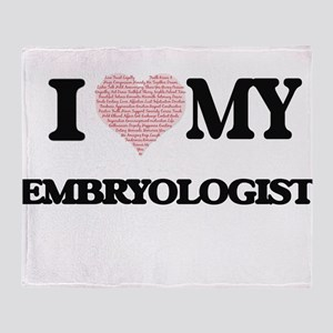 I love my Embryologist (Heart Made f Throw Blanket