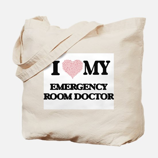 I love my Emergency Room Doctor (Heart Ma Tote Bag
