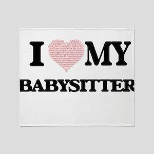 I love my Babysitter (Heart Made fro Throw Blanket