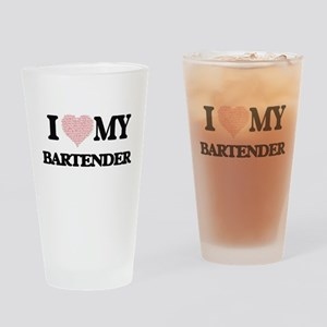 I love my Bartender (Heart Made fro Drinking Glass