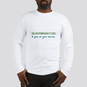 NF Gets on Your Nerves Long Sleeve T-Shirt