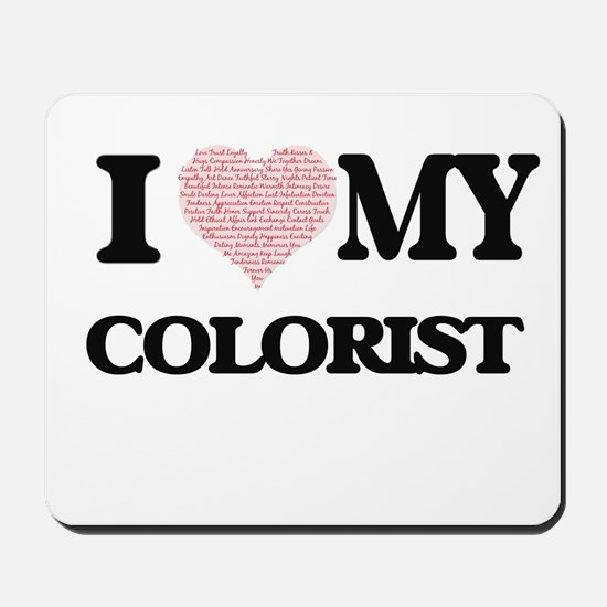 I love my Colorist (Heart Made from Word Mousepad