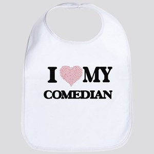 I love my Comedian (Heart Made from Words) Bib