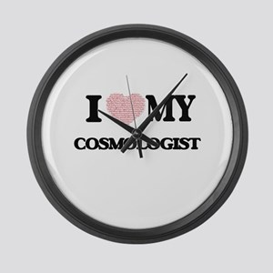 I love my Cosmologist (Heart Made Large Wall Clock