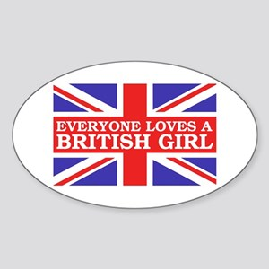 Everyone Loves a British Girl Oval Sticker