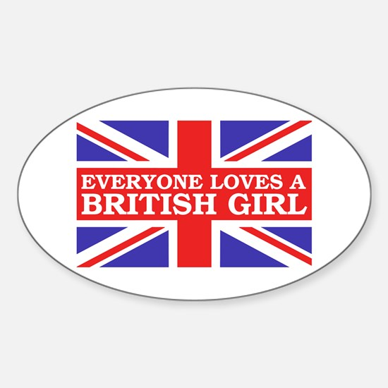 Everyone Loves a British Girl Oval Decal