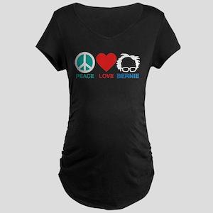 Peace,Love,Bernie Maternity T-Shirt