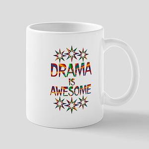 Drama is Awesome Mug