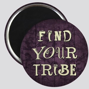 FIND YOUR TRIBE Magnets
