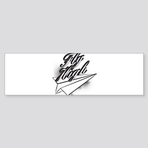 Fly High Bumper Sticker