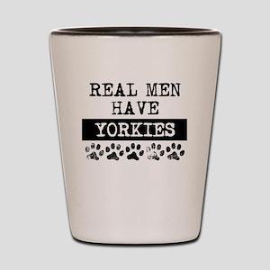 Real Men Have Yorkies Shot Glass