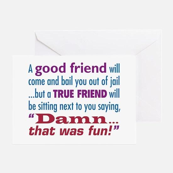 True Friend - Greeting Card