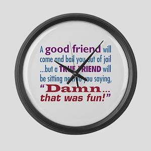 True Friend - Large Wall Clock