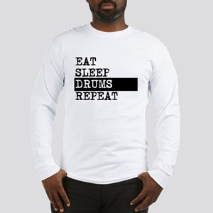 Eat Sleep Drums Repeat Long Sleeve T-Shirt