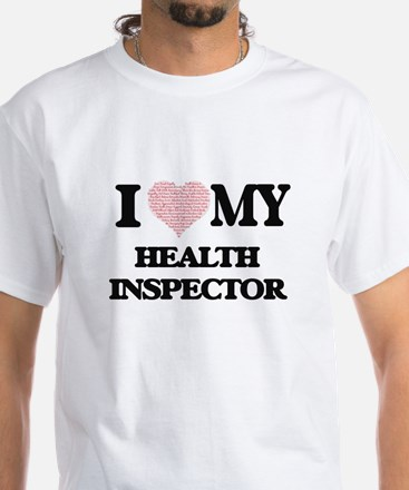I love my Health Inspector (Heart Made fro T-Shirt