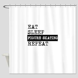 Eat Sleep Figure Skating Repeat Shower Curtain