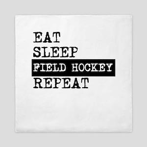 Eat Sleep Field Hockey Repeat Queen Duvet