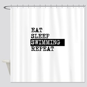 Eat Sleep Swimming Repeat Shower Curtain