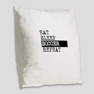 Eat Sleep Soccer Repeat Burlap Throw Pillow