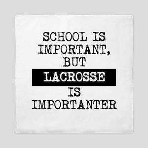 Lacrosse Is Importanter Queen Duvet