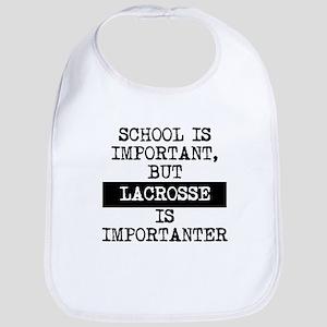 Lacrosse Is Importanter Bib
