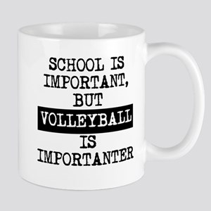 Volleyball Is Importanter Mugs