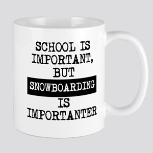 Snowboarding Is Importanter Mugs