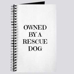 Owned by a Rescue Dog Journal