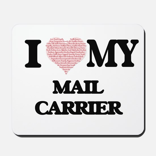 I love my Mail Carrier (Heart Made from Mousepad