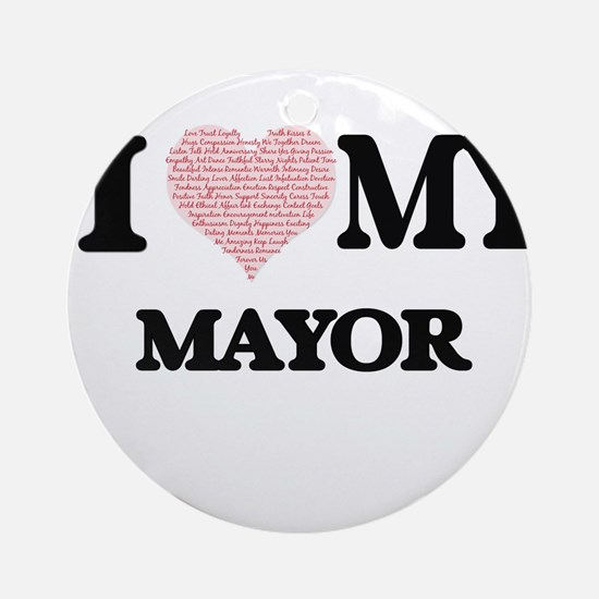 I love my Mayor (Heart Made from Wo Round Ornament