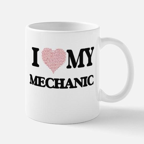 I love my Mechanic (Heart Made from Words) Mugs