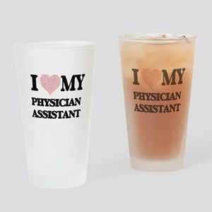 I love my Physician Assistant (Hear Drinking Glass