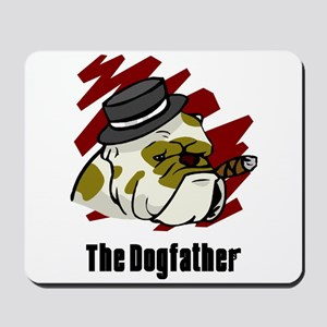 The Dogfather Mousepad
