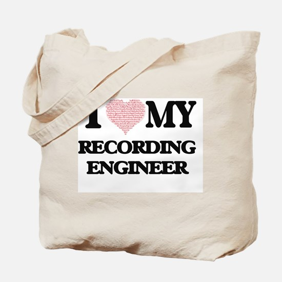 I love my Recording Engineer (Heart Made Tote Bag