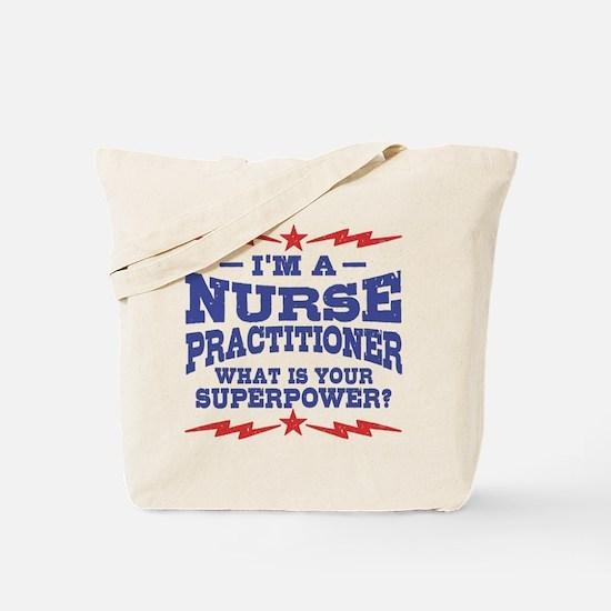 Funny Nurse Practitioner Tote Bag