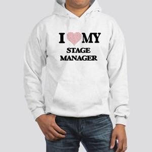 I love my Stage Manager (Heart M Hooded Sweatshirt